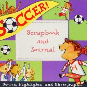 Soccer Scrapbook and Journal for Girls